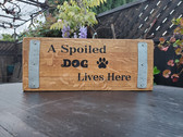 Wine Barrel Sign, A Spoiled Dog Lives Here