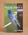 Enjoying Purple Martins More by Richard A. Wolinski