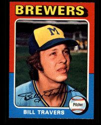 1975 BILL TRAVERS OPC #488 O PEE CHEE BREWERS NM #4183