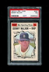1970 DENNY MCLAIN OPC #467 O PEE CHEE ALL STAR TIGERS PSA 7