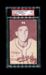 1953 WILLIAM SAMPSON CANADIAN EXHIBITS #54 REDDISH/BROWN TINT PSA 7.5