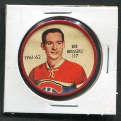 1961-62 BOB ROSSEAU #117 SHIRRIFF/SALADA COINS CANADIANS *2388