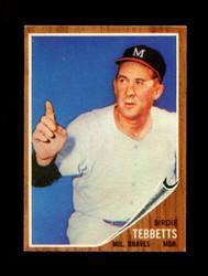 1962 BIRDIE TEBBETTS TOPPS #588 BRAVES EXMT *4744