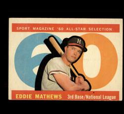 1960 EDDIE MATHEWS TOPPS #558 ALL STAR EX *5485