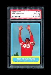 1963 ABE WOODSON TOPPS #141 49ERS PSA 6