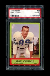 1963 GAIL COGDILL TOPPS #28 LIONS PSA 6