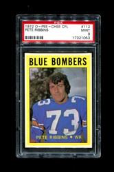 1972 PETE RIBBINS OPC #112 O PEE CHEE CFL BLUE BOMBERS PSA 9