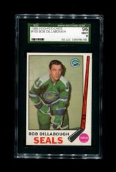 1969 BOB DILLABOUGH OPC #150 O PEE CHEE SEALS SGC 9