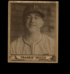 1940 FRANKIE FRISCH PLAY BALL #167 PIRATES GD *5406