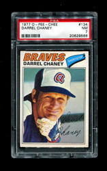 1977 DARREL CHANEY OPC #134 O PEE CHEE BRAVES PSA 7