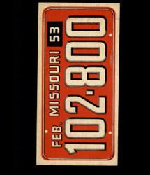 1953 TOPPS LICENSE PLATES #14 MISSOURI *6977