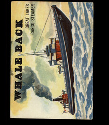 1955 TOPPS RAILS AND SAILS #132 WHALE BACK *R1088