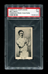 1938 BILL NEAT F.C. CARTLEDGE #11 FAMOUS PRIZE FIGHTERS PSA 7