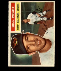 1956 BILL WIGHT TOPPS #286 ORIOLES EXMT/NM *R1661