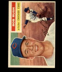 1956 BOB RUSH TOPPS #214 CUBS EXMT/NM *R1672