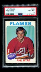 1975 PHIL MYRE TOPPS #308 FLAMES PSA 8
