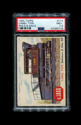 1955 TOPPS RAILS AND SAILS #113 CAMEL TYPE PSA 7.5
