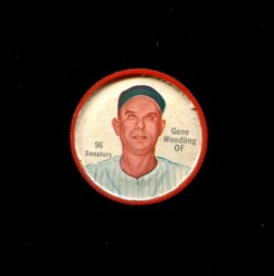1962 GENE WOODLING SHIRRIFF COINS #96 SENATORS *8827