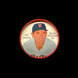 1962 DANNY O'CONNELL SHIRRIFF COINS #221 SENATORS *5134