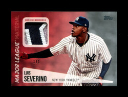 2019 LUIS SEVERINO TOPPS 1/1 MAJOR LEAGUE MATERIAL PATCH YANKEES *1511