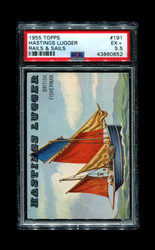 1955 RAILS AND SAILS #191 HASTINGS LUGGER PSA 5.5