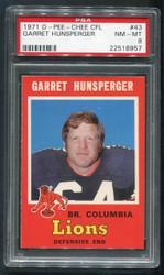 1971 GARRET HUNSPERGER OPC CFL #43 O PEE CHEE PSA 8!