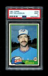 1981 JOEY MCLAUGHLIN TOPPS #248 BLUE JAYS PSA 9