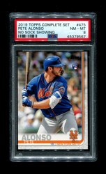 2019 PETE ALONSO TOPPS COMPLETE SET #475 NO SOCK SHOWING PSA 8