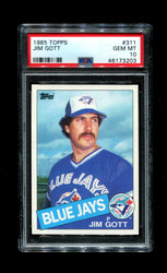 1985 JIM GOTT TOPPS #311 BLUE JAYS PSA 10