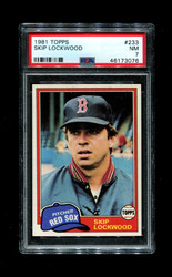 1981 SKIP LOCKWOOD TOPPS #233 RED SOX PSA 7