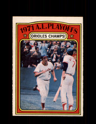 1972 A.L. PLAYOFFS OPC #222 O-PEE-CHEE ORIOLES CHAMPS *7679