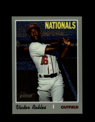 2019 VICTOR ROBLES TOPPS HERITAGE #701 CHROME #/999 NATIONALS *R2678