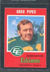 1971 GREG PIPES OPC CFL #58 O PEE CHEE ESKIMOS #2844