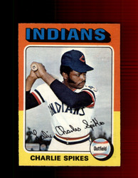 1975 CHARLIE SPIKES OPC #135 O-PEE-CHEE INDIANS *R3211