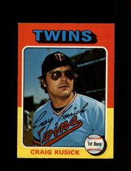 1975 CRAIG KUSICK OPC #297 O PEE CHEE TWINS *R3380