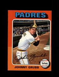 1975 JOHNNY GRUBB OPC #298 O PEE CHEE PADRES *R3381