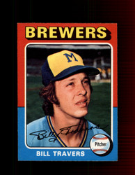 1975 BILL TRAVERS  OPC #488 O-PEE-CHEE BREWERS *R3493