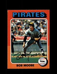 1975 BOB MOOSE OPC #536 O-PEE-CHEE PIRATES *R3569