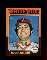 1975 ROGER NELSON OPC #572 O-PEE-CHEE WHITE SOX *R3573