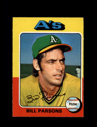 1975 BILL PARSONS OPC #613 O PEE CHEE ATHLETICS *R3613