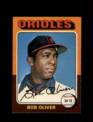 1975 BOB OLIVER OPC #657 O PEE CHEE ORIOLES *R3644