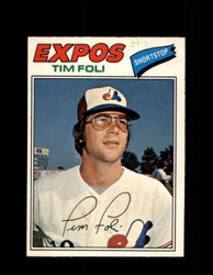 1977 TIM FOLI OPC #162 O-PEE-CHEE EXPOS *R4540