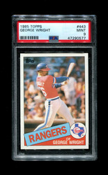1985 GEORGE WRIGHT TOPPS #443 RANGERS PSA 9
