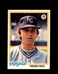 1978 FREDDIE PATEK OPC #91 O-PEE-CHEE ROYALS *3736