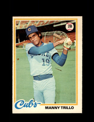 1978 MANNY TRILLO OPC #217 O-PEE-CHEE CUBS *R5520
