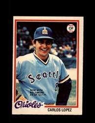 1978 CARLOS LOPEZ OPC #219 O-PEE-CHEE ORIOLES *R5522