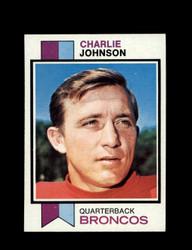 1973 CHARLIE JOHNSON TOPPS #104 BRONCOS *8525