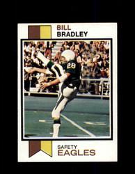 1973 BILL BRADLEY TOPPS #170 EAGLES *2004