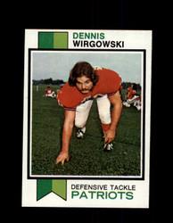 1973 DENNIS WIRGOWSKI TOPPS #249 PATRIOTS *G5970