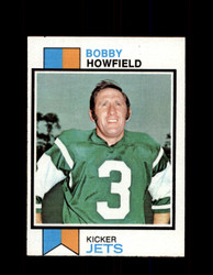 1973 BOBBY HOWFIELD TOPPS #425 JETS *9009